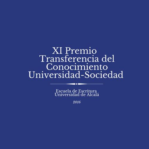 XI Premio a la Transferenciadel Conocimiento Universidad-Sociedad